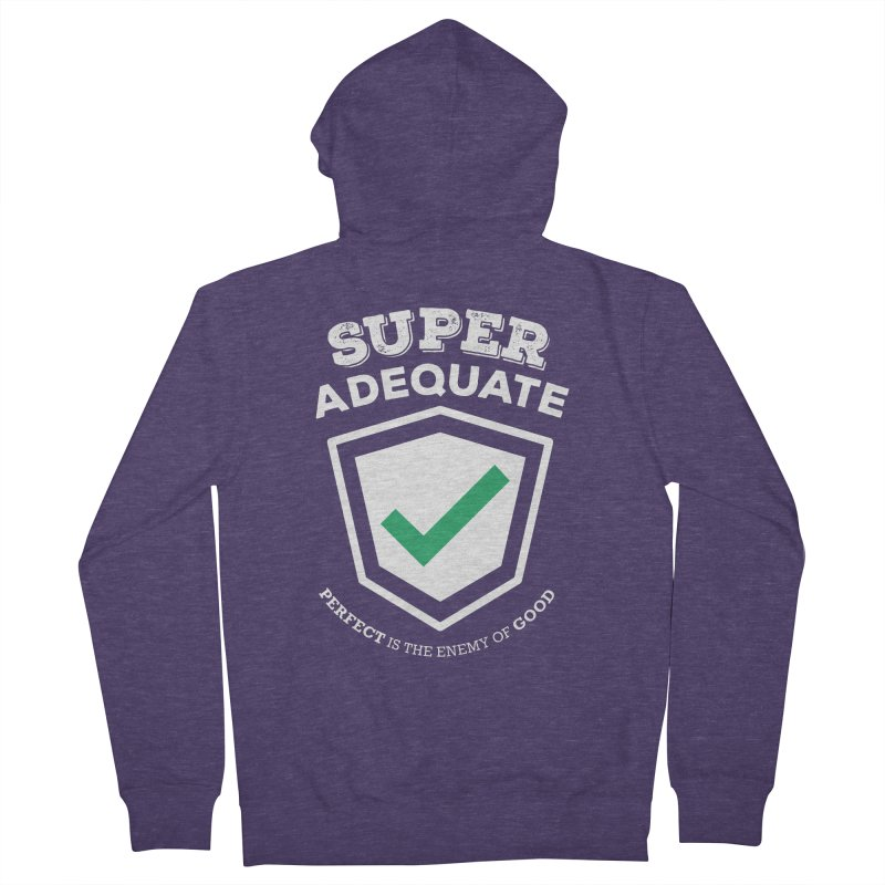 Super Adequate (light) Men's French Terry Zip-Up Hoody by ashsans art & design shop