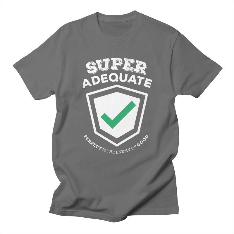 Super Adequate (light) Men's Regular T-Shirt by ashsans art & design shop