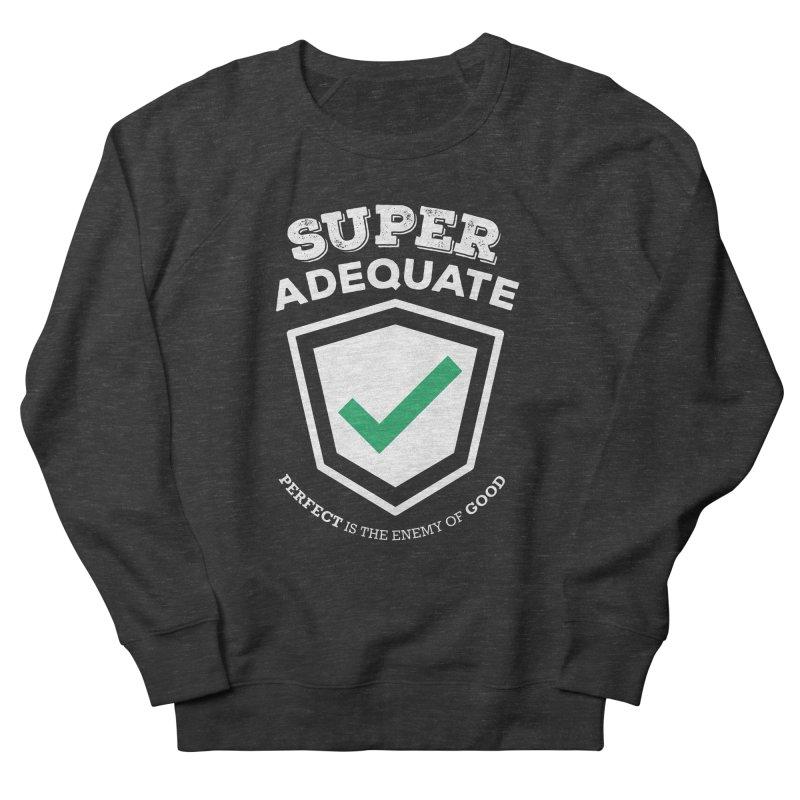 Super Adequate (light) Men's French Terry Sweatshirt by ashsans art & design shop