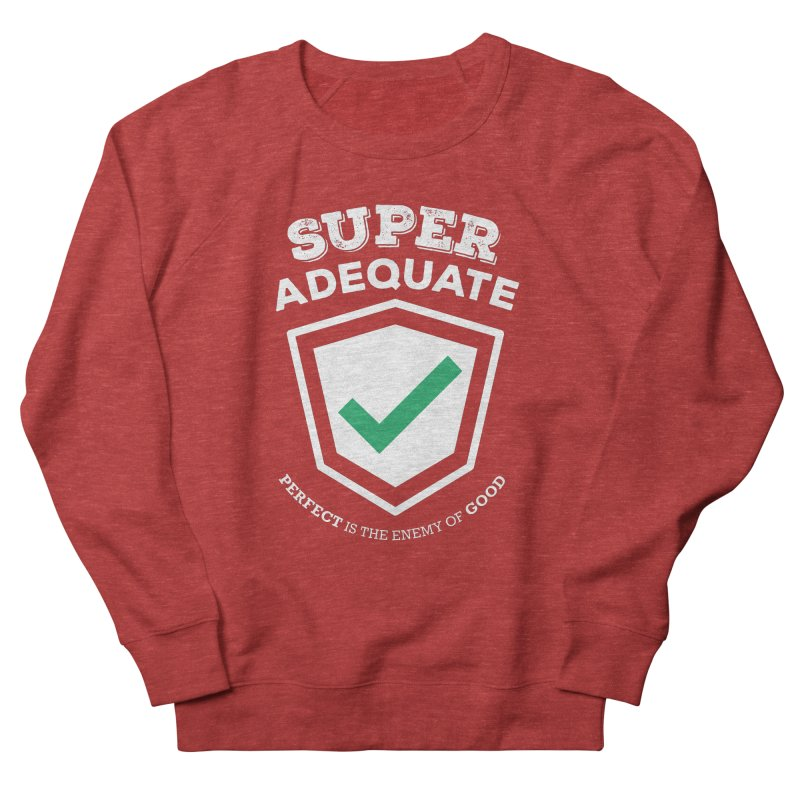 Super Adequate (light) Men's French Terry Sweatshirt by ashsans art & design shop