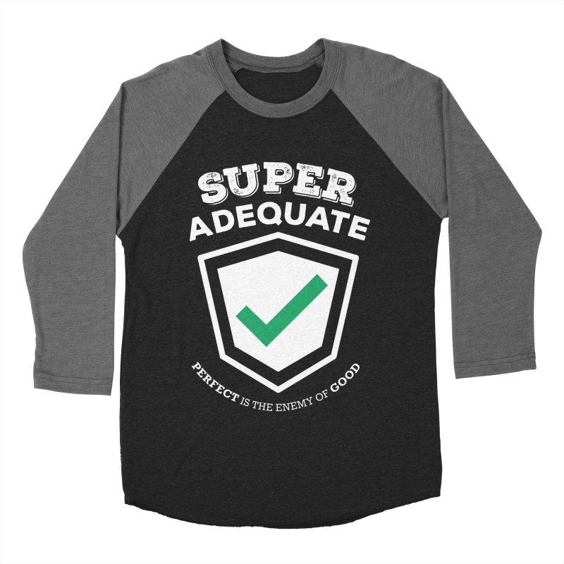 Super Adequate (light) Women's Baseball Triblend Longsleeve T-Shirt by ashsans art & design shop
