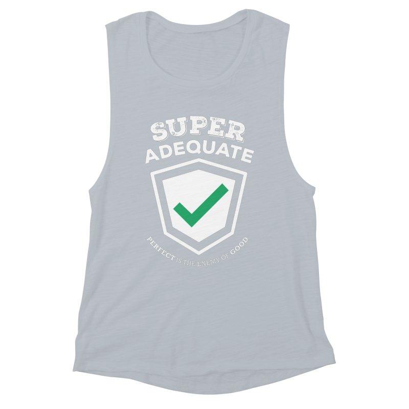 Super Adequate (light) Women's Muscle Tank by ashsans art & design shop