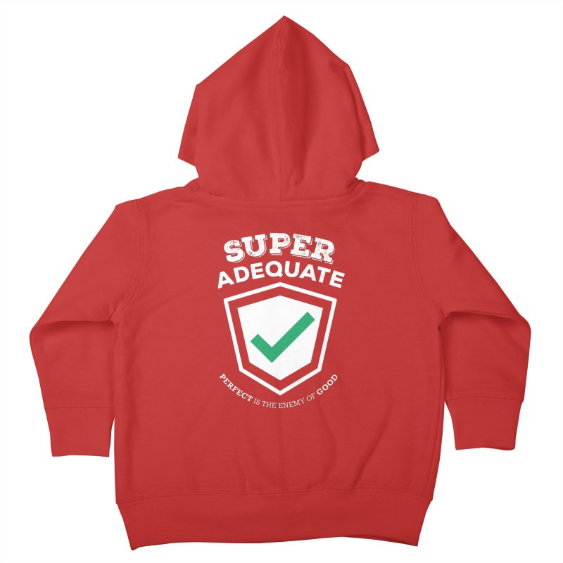 Super Adequate (light) Kids Toddler Zip-Up Hoody by ashsans art & design shop
