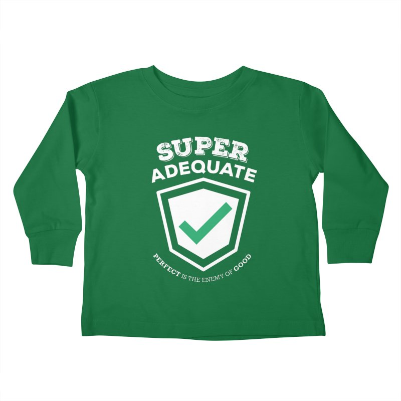 Super Adequate (light) Kids Toddler Longsleeve T-Shirt by ashsans art & design shop