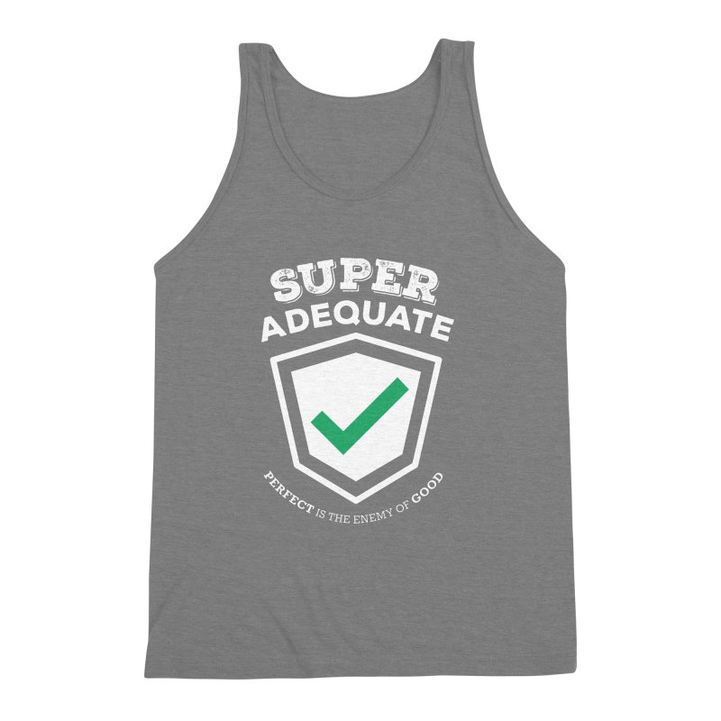 Super Adequate (light) Men's Triblend Tank by ashsans art & design shop