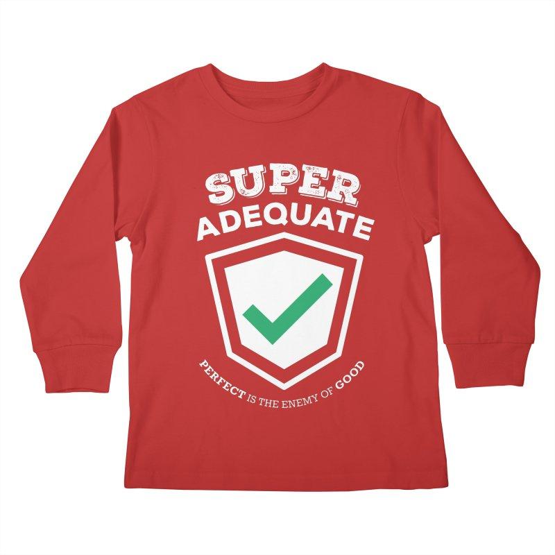 Super Adequate (light) Kids Longsleeve T-Shirt by ashsans art & design shop