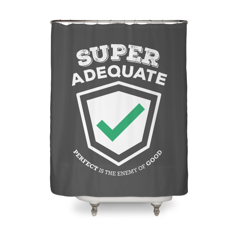 Super Adequate (light) Home Shower Curtain by ashsans art & design shop