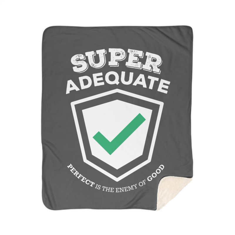 Super Adequate (light) Home Sherpa Blanket Blanket by ashsans art & design shop