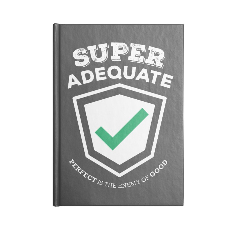 Super Adequate (light) Accessories Lined Journal Notebook by ashsans art & design shop