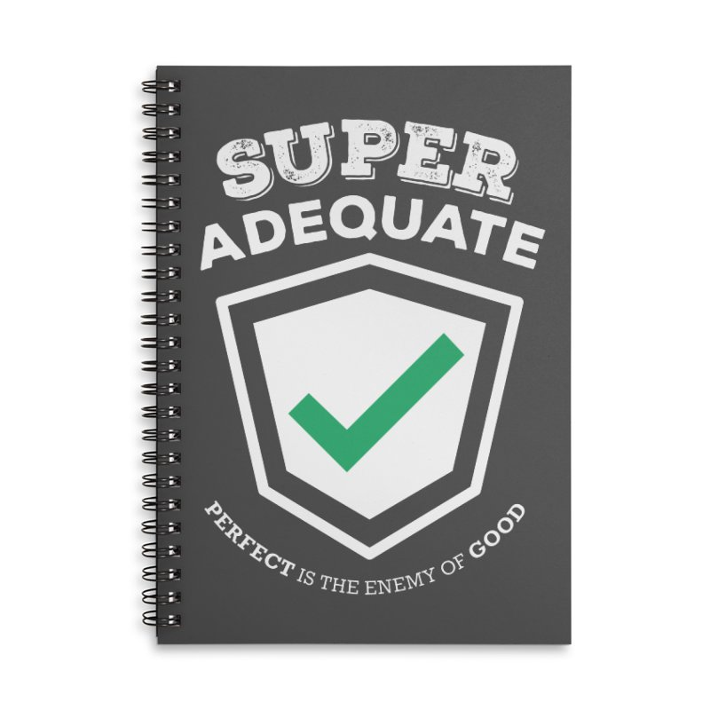 Super Adequate (light) Accessories Lined Spiral Notebook by ashsans art & design shop