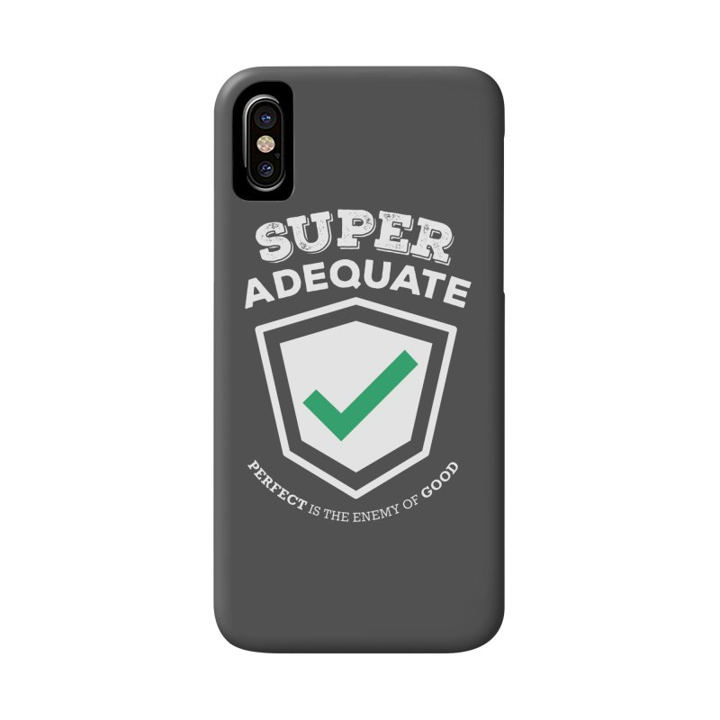 Super Adequate (light) Accessories Phone Case by ashsans art & design shop