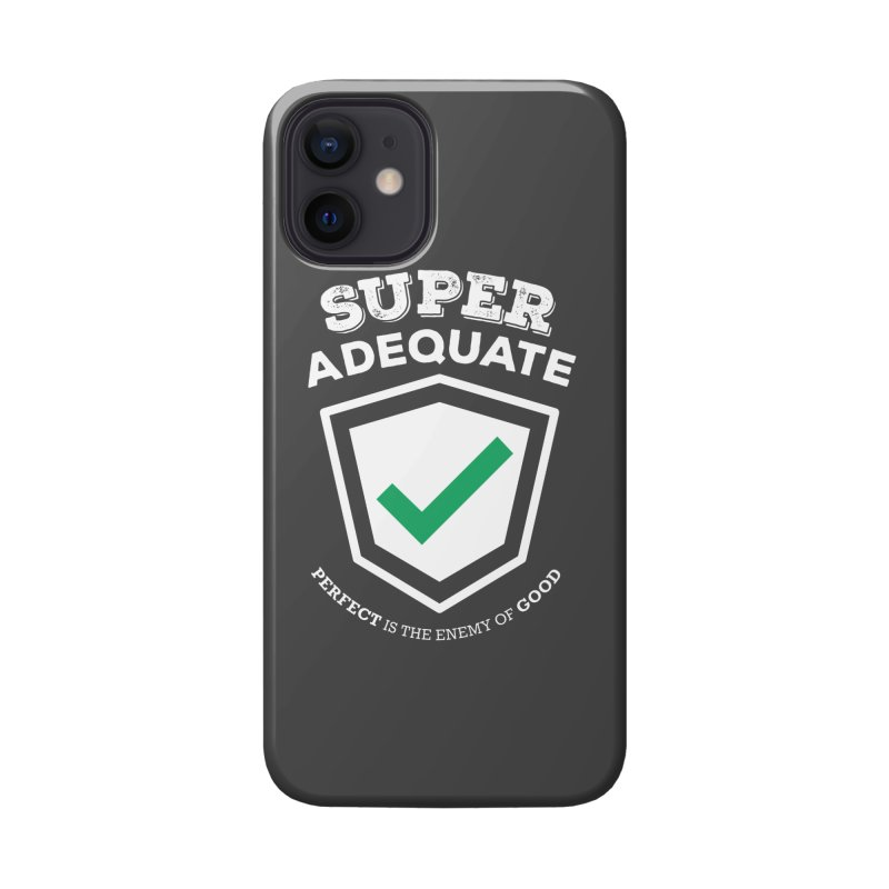 Super Adequate (light) Accessories Phone Case by ashsans art & design shop