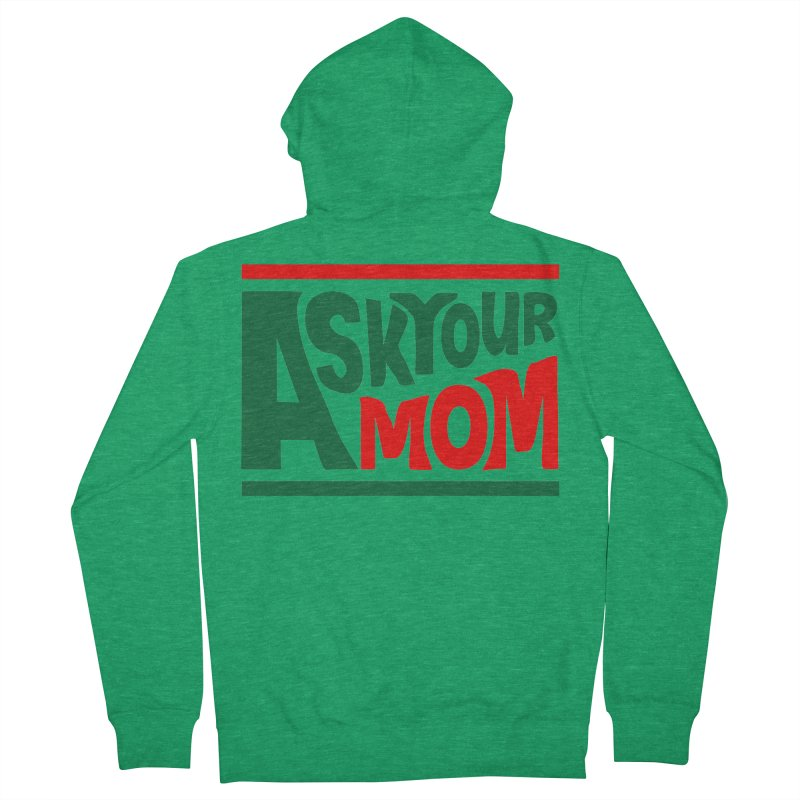 Do the Mom Men's Zip-Up Hoody by Ask Your Mom's Artist Shop