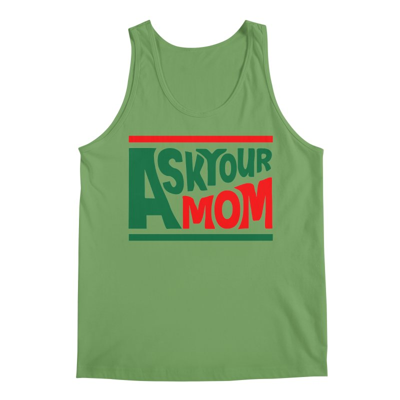 Do the Mom Men's Tank by Ask Your Mom's Artist Shop