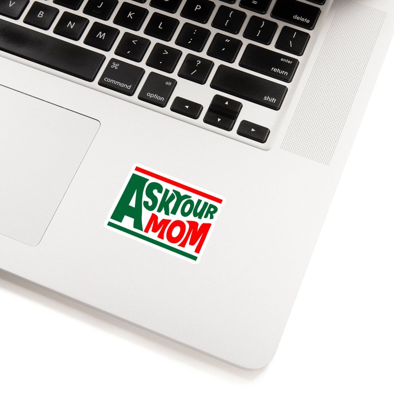 Do the Mom Accessories Sticker by Ask Your Mom's Artist Shop