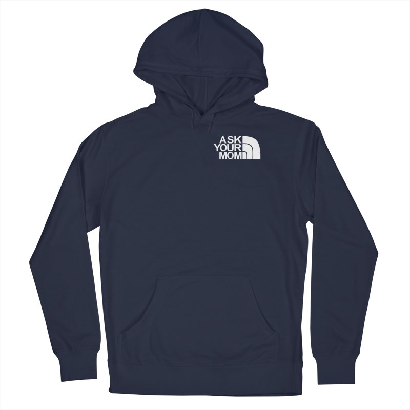 Men's None by Ask Your Mom's Artist Shop