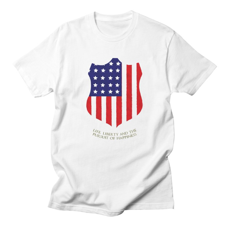 Life, Liberty, and the pursuit of Happiness Men's T-shirt by asolecreative's Artist Shop