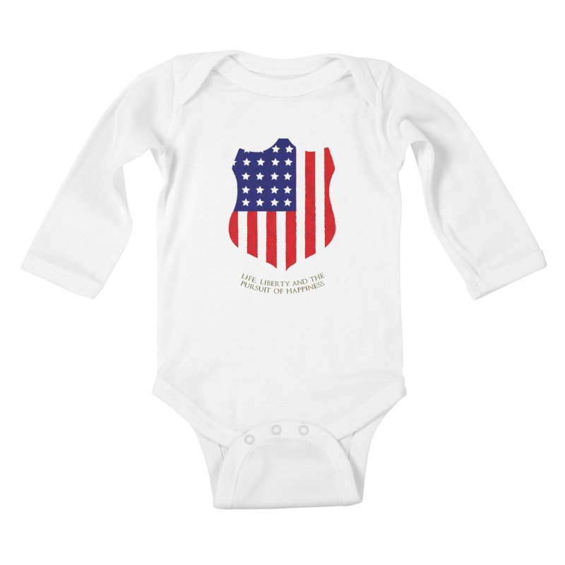 Life, Liberty, and the pursuit of Happiness Kids Baby Longsleeve Bodysuit by asolecreative's Artist Shop