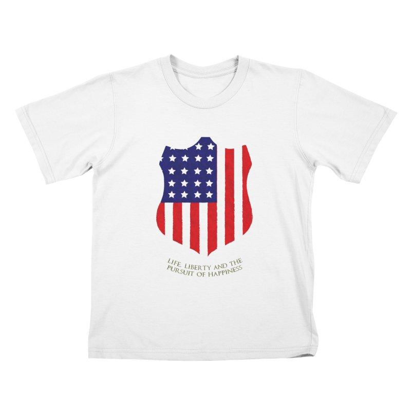 Life, Liberty, and the pursuit of Happiness Kids T-shirt by asolecreative's Artist Shop