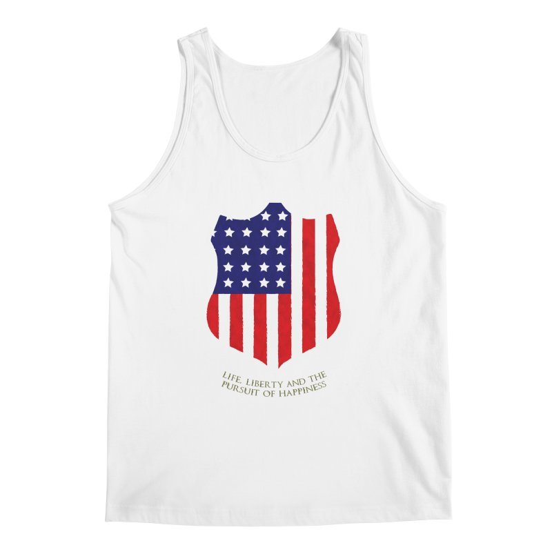 Life, Liberty, and the pursuit of Happiness Men's Tank by asolecreative's Artist Shop