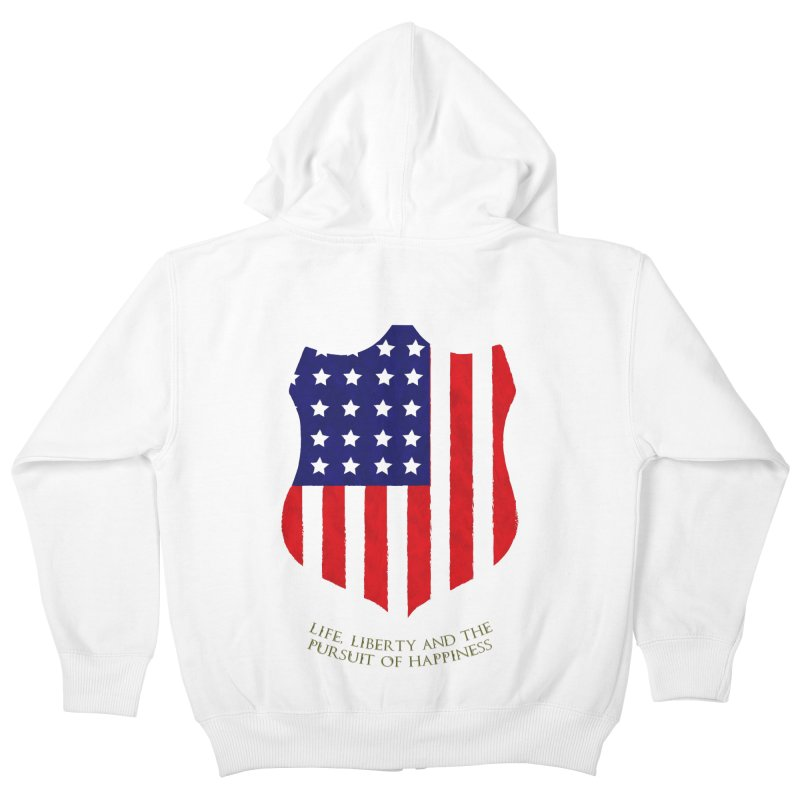 Life, Liberty, and the pursuit of Happiness Kids Zip-Up Hoody by asolecreative's Artist Shop