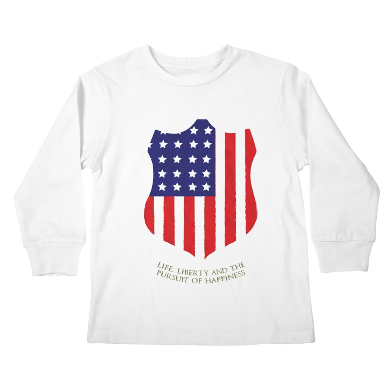Life, Liberty, and the pursuit of Happiness Kids Longsleeve T-Shirt by asolecreative's Artist Shop