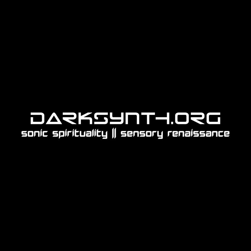 DarkSynth.org - Sonic Spirituality by Aspect Black™