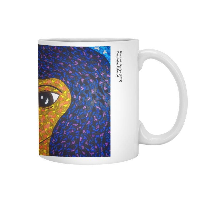 Donchellee Fulwood - Blue Hair Big Eye Accessories Mug by The Arts at St. Paul & Incarnation's Artist Shop