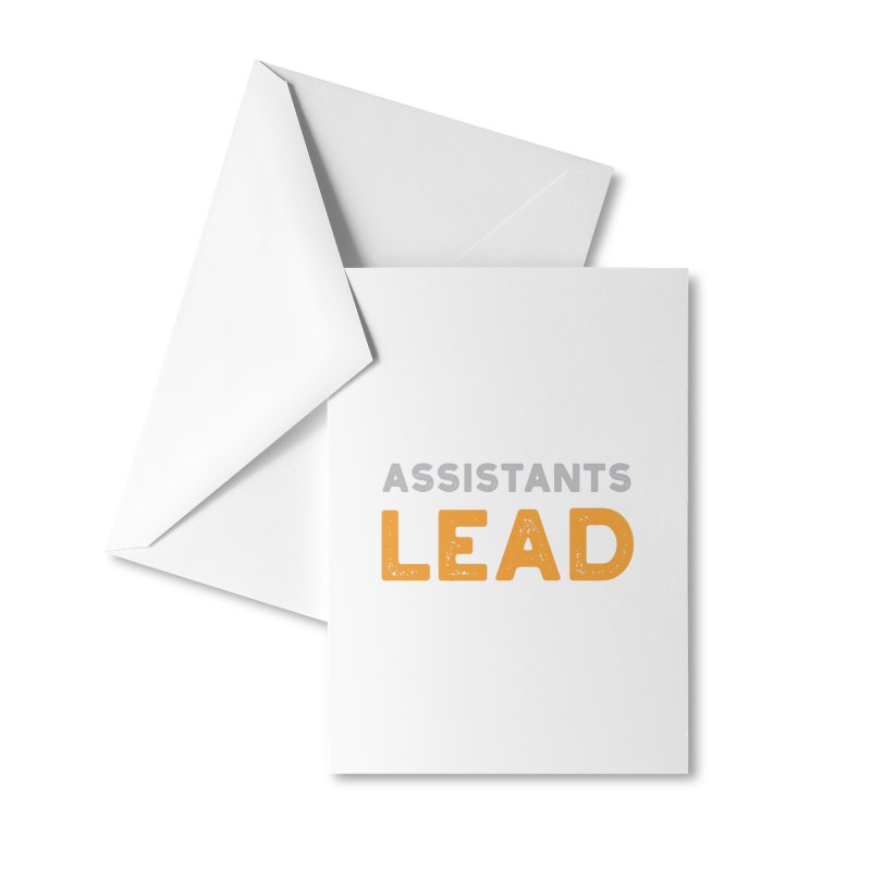 Assistants Lead Swag Accessories Greeting Card by The Leader Assistant