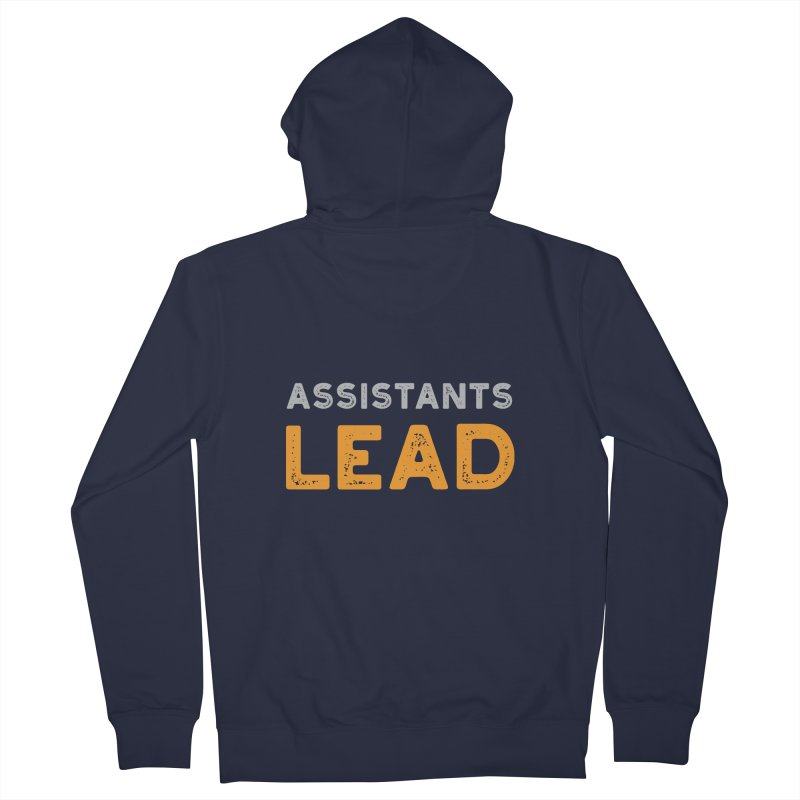 Assistants Lead Sweatshirts and Wall Art Men's Zip-Up Hoody by The Leader Assistant
