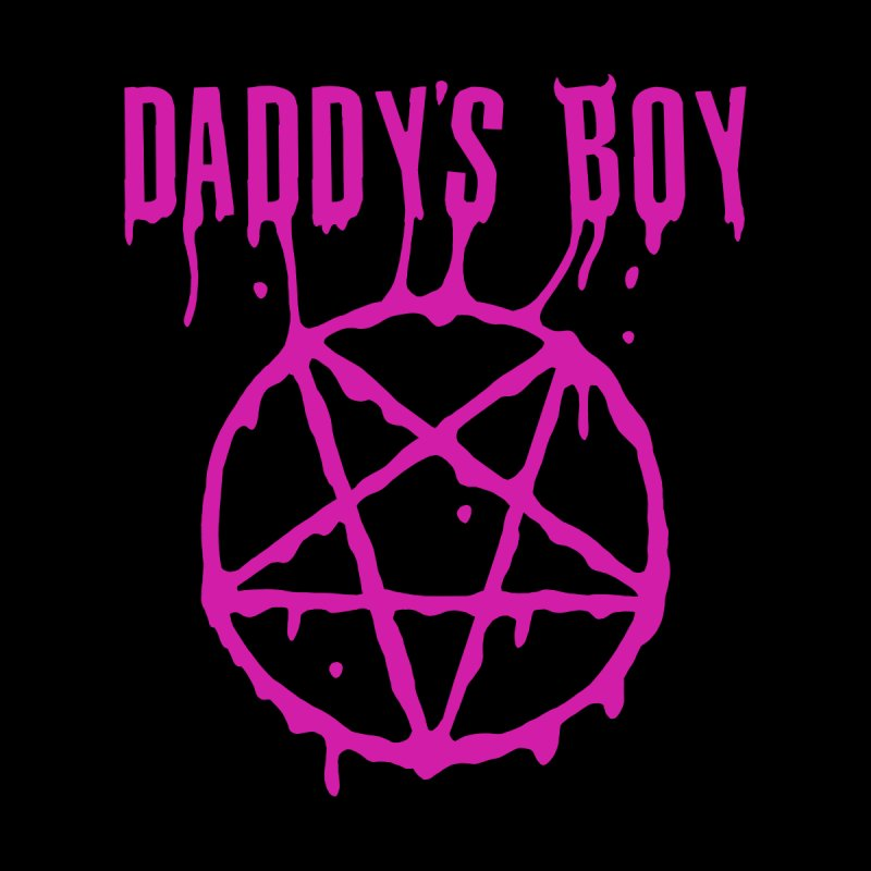 Daddy's Boy Men's T-Shirt by ASTRA ZERO