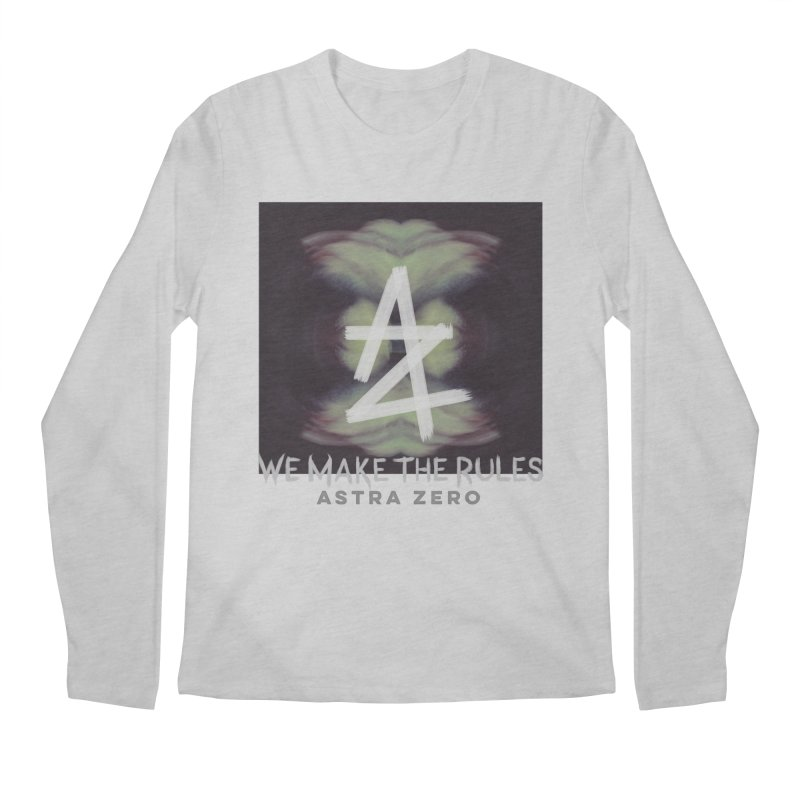 WE MAKE THE RULES Men's Longsleeve T-Shirt by ASTRA ZERO