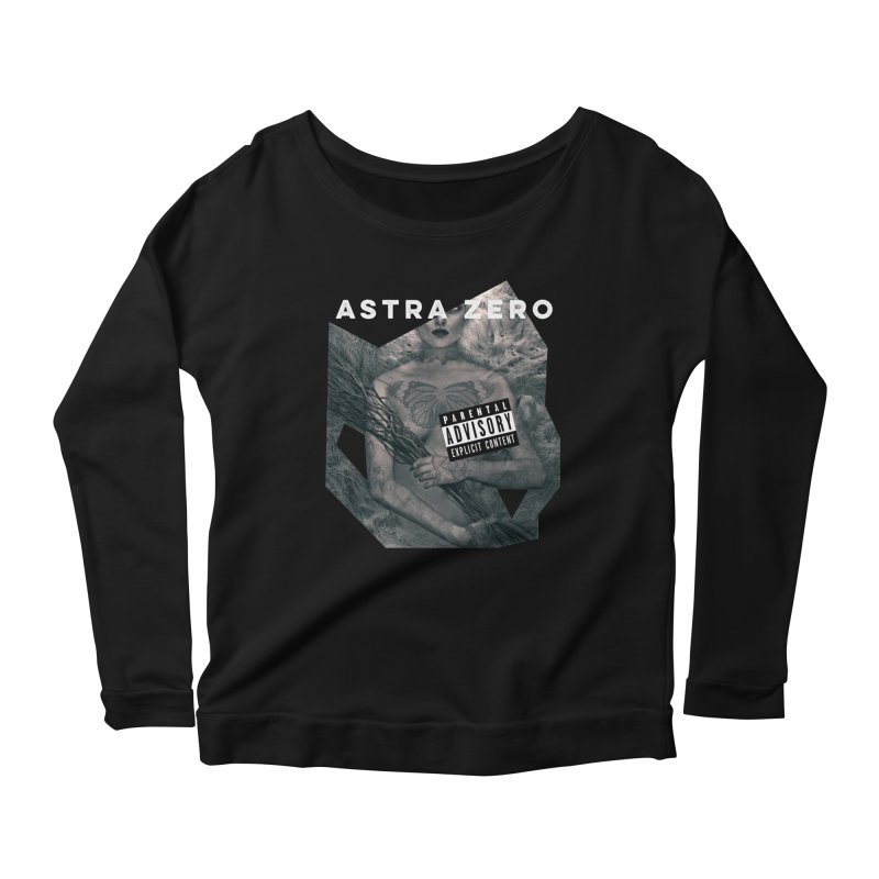 PARENTAL ADVISORY Women's Longsleeve Scoopneck  by ASTRA ZERO