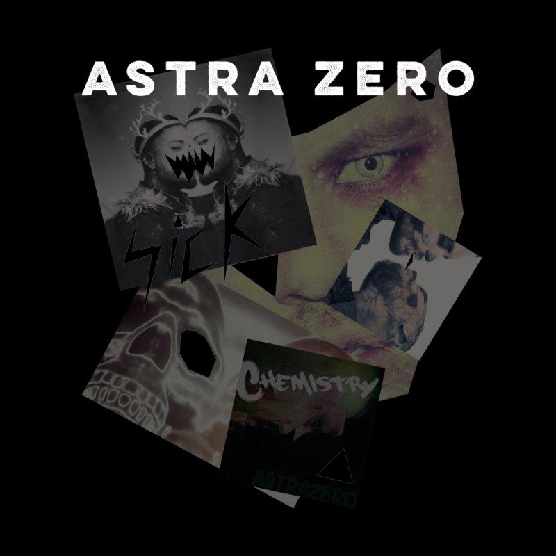 SiCk by ASTRA ZERO