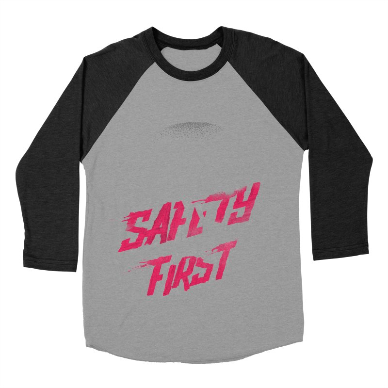 Safety first Women's Baseball Triblend T-Shirt by Astronaut's Artist Shop