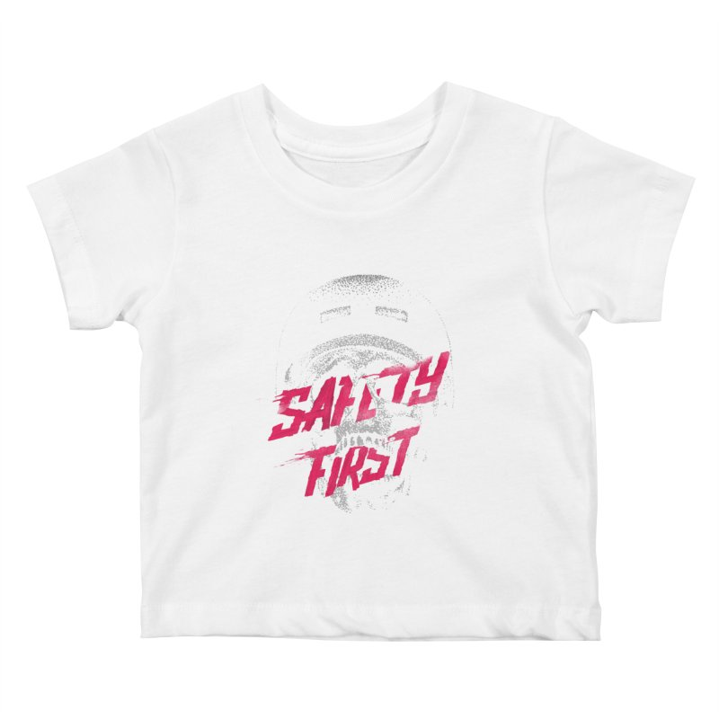 Safety first Kids Baby T-Shirt by Astronaut's Artist Shop