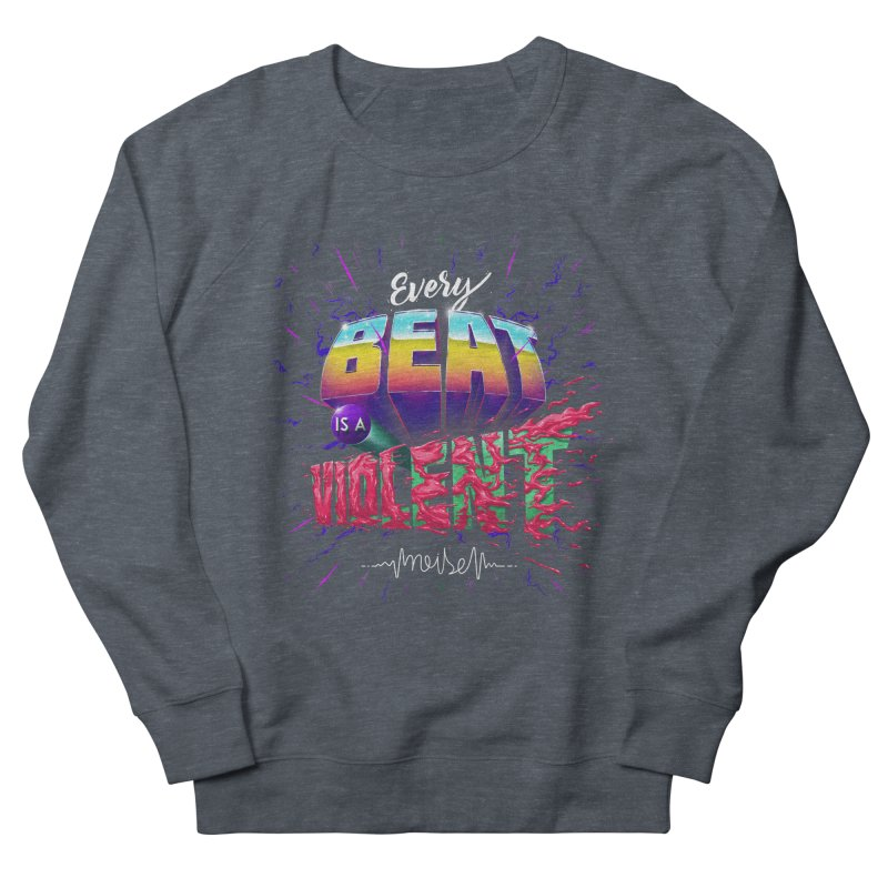 A Violent Noise Women's Sweatshirt by Astronauta Store