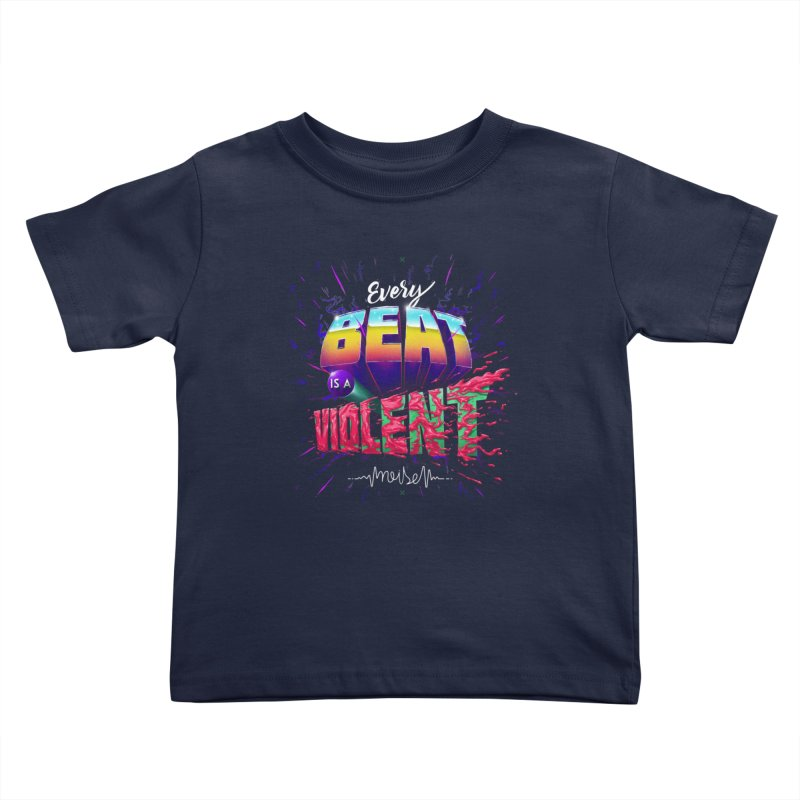 A Violent Noise Kids Toddler T-Shirt by Astronauta Store