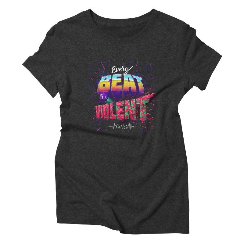A Violent Noise Women's Triblend T-shirt by Astronauta Store
