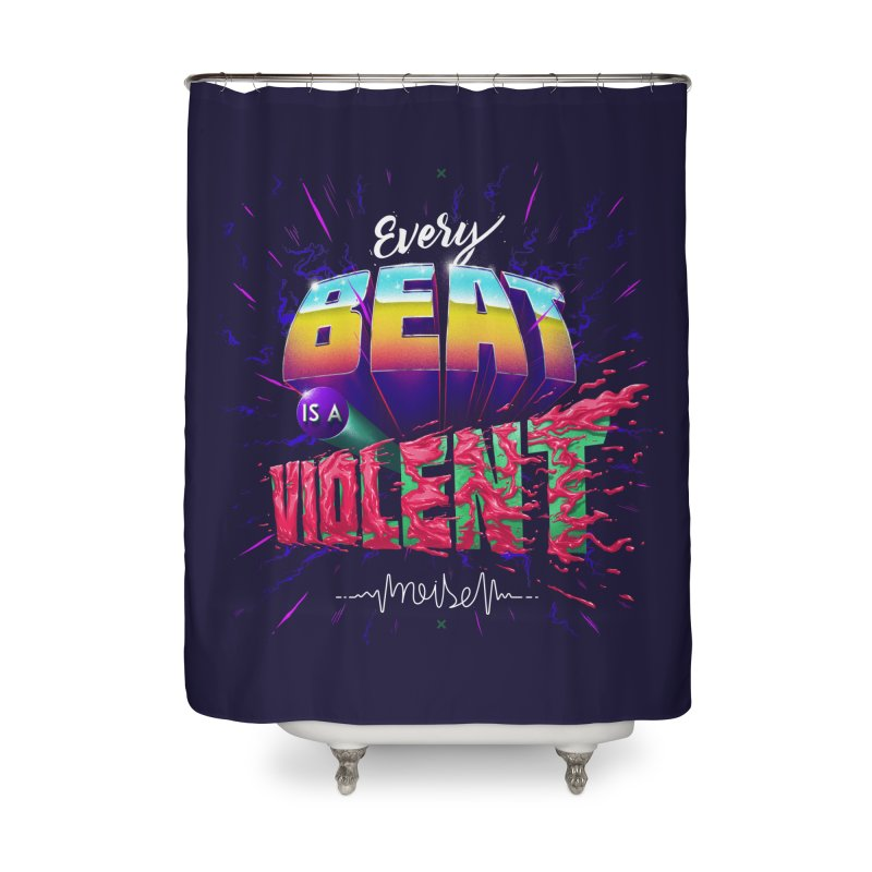 A Violent Noise Home Shower Curtain by Astronauta Store