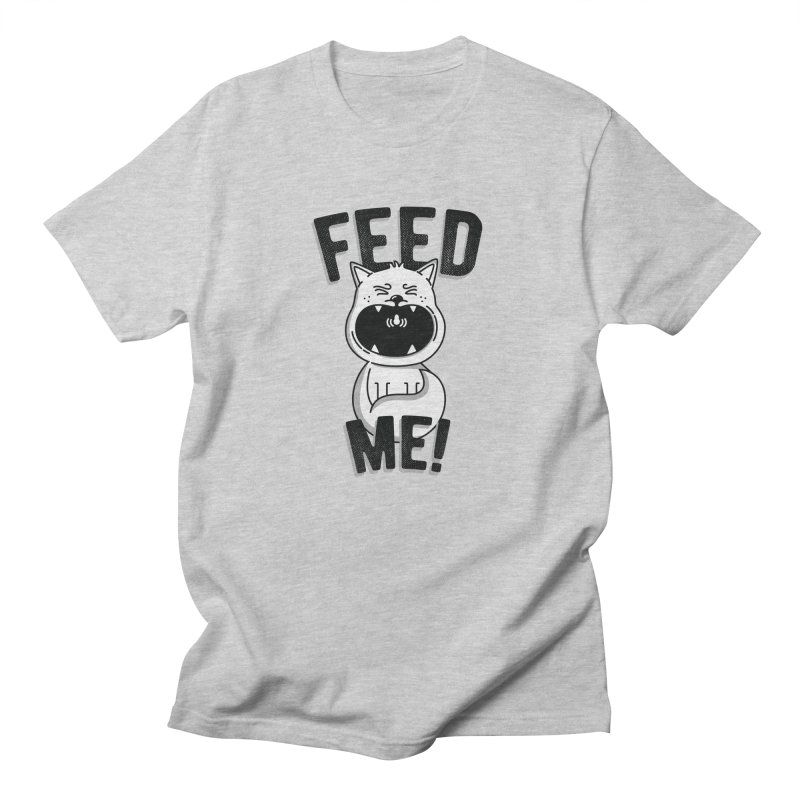 Feed Me! Women's Regular Unisex T-Shirt by Astrovix