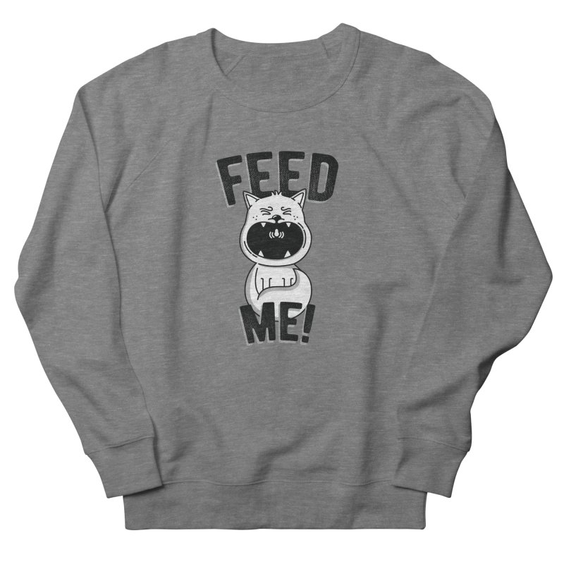 Feed Me! Men's French Terry Sweatshirt by Astrovix