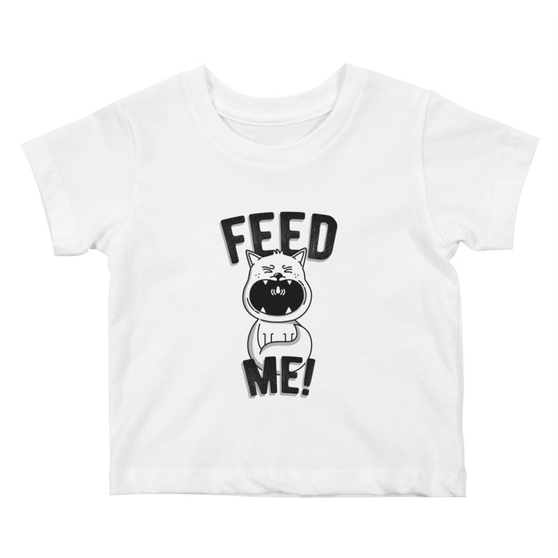 Feed Me! Kids Baby T-Shirt by Astrovix