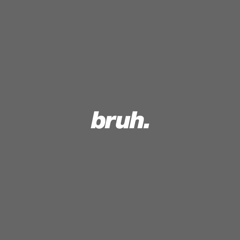 Bruh. Men's T-Shirt by Athenic
