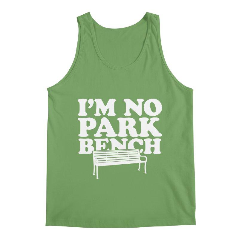 I'm No Park Bench Men's Tank by Athenic