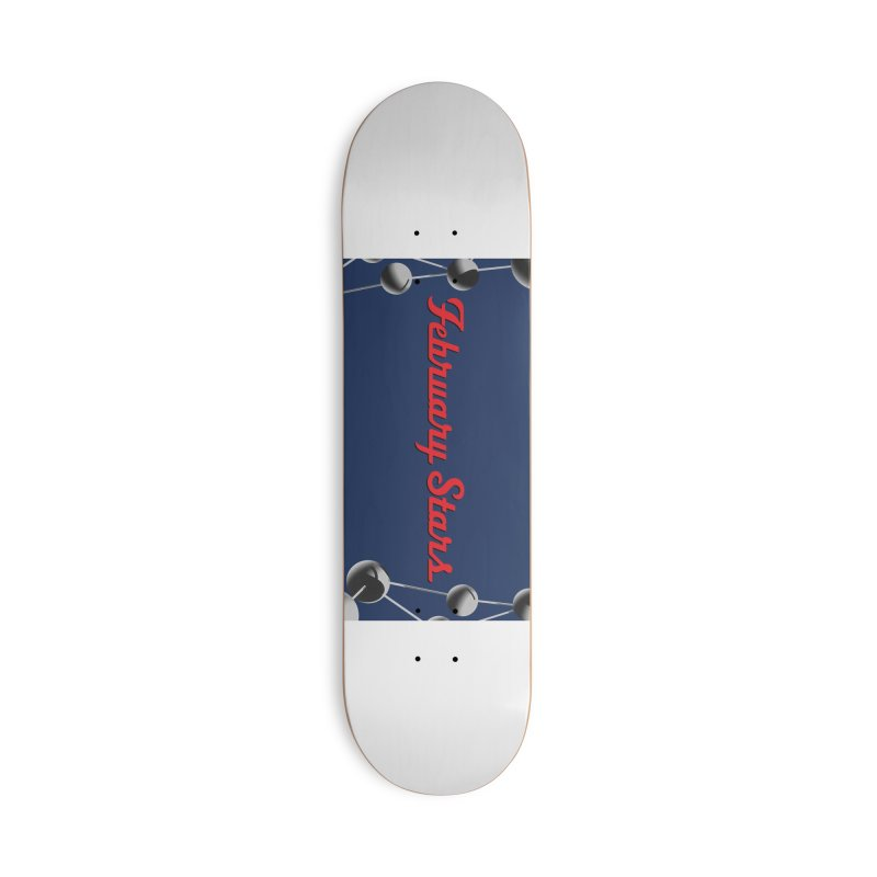 February Stars Logo Accessories Skateboard by ATL Tribute Bands Shop