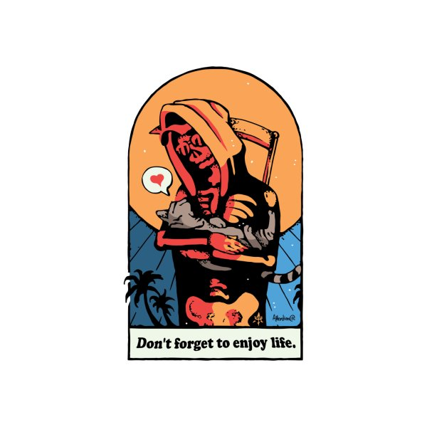 image for Don't Forget to Enjoy Life