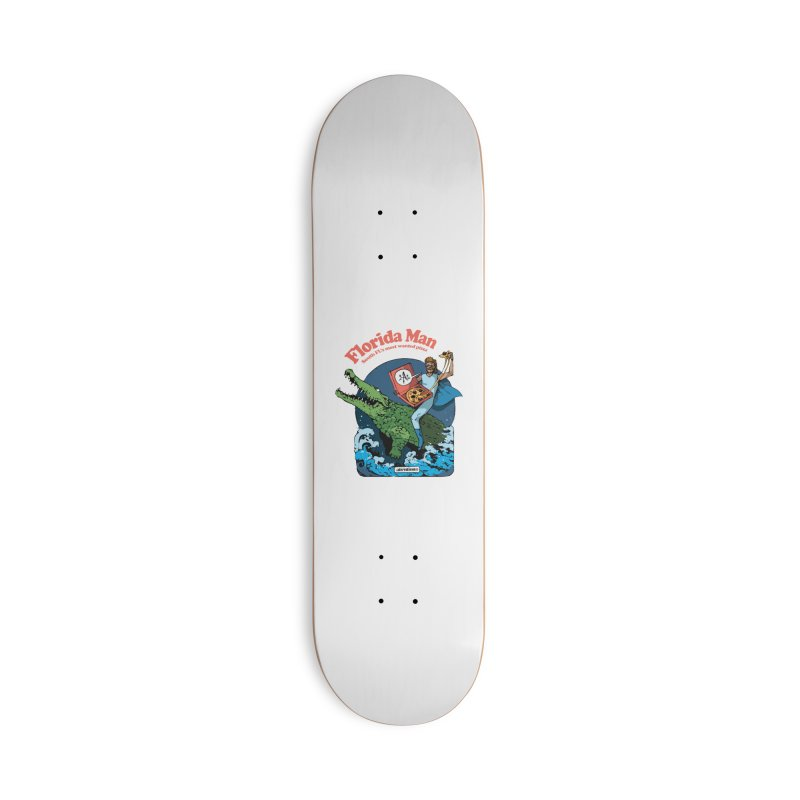 Florida Man Accessories Skateboard by Attention®