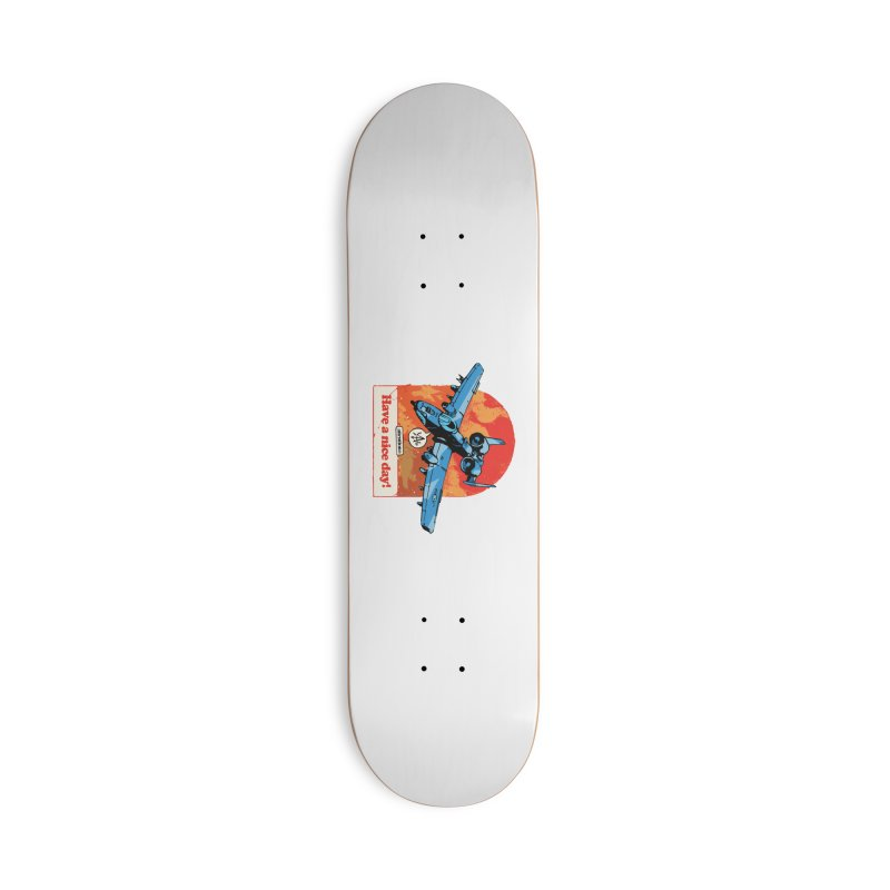 Have a nice day! Accessories Skateboard by Attention®