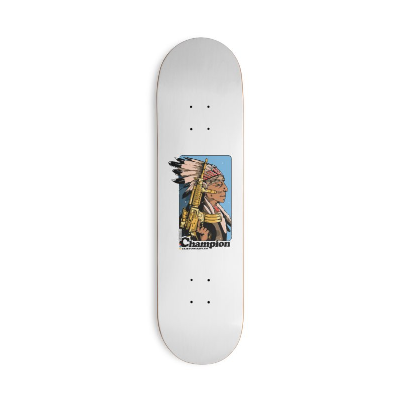 Chief Champion Accessories Skateboard by Attention®